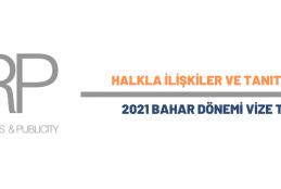 Halkla İlişkiler ve Tanıtım Bölümü 2021 Bahar Dönemi Vize Takvimi