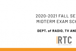 Dept. of Radio, TV and Cinema - 2020-2021 Academic Year Fall Semester Midterm Exam Schedule