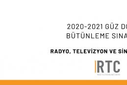 RADYO, TV VE SİNEMA BÖLÜMÜ - 2020-2021 GÜZ DÖNEMİ BÜTÜNLEME SINAVLARI