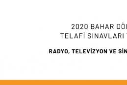 Radyo, TV ve Sinema Bölümü - 2020 Bahar Dönemi Telafi Sınavları