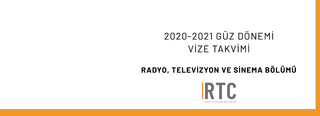 Radyo, TV ve Sinema Bölümü - 2020-2021 Güz Dönemi Vize Sınavları