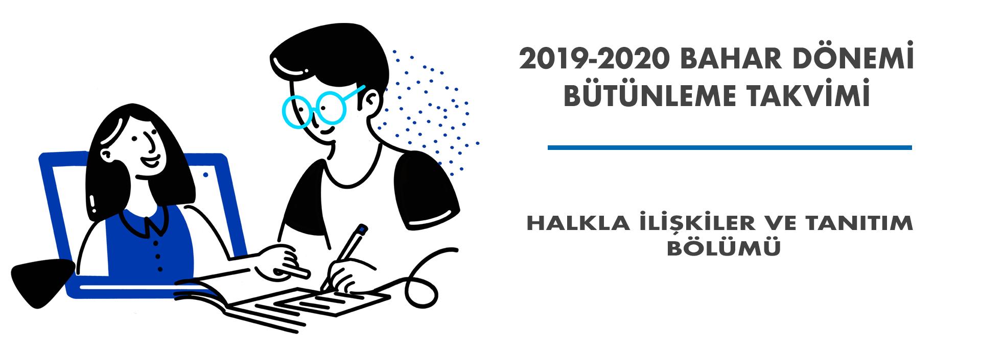 Halkla İlişkiler ve Tanıtım Bölümü 2020 Bahar Dönemi Bütünleme Takvimi